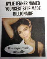 "Kylie Jenner: ""It's selfie-made actually"", Private Eye, No. 1492 22nd March–4th April 2019"